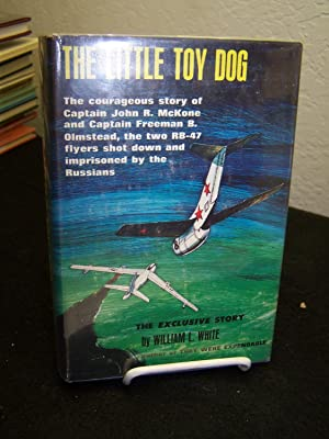 The Little Toy Dog.: White, W.L.