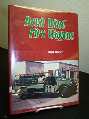 Devil Wind Fire Wagons.: Boucher, David.