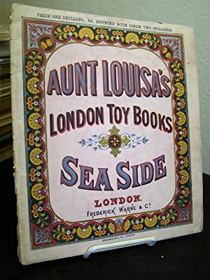 Aunt Louisa's London Toy Books: Sea Side.: Valentine, Laura (Aunt Louisa).