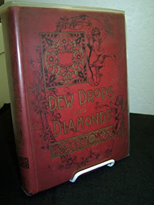 Dew Drops and Diamonds.: Various Authors.