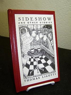Sideshow and Other Stories.: Ligotti, Thomas.