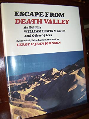 Escape from Death Valley: As Told By: Johnson, Leroy and