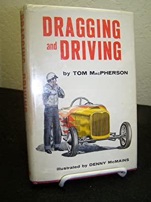Dragging and Driving: MacPherson, Tom