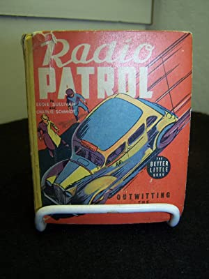 Radio Patrol, Outwitting ghe Gang Chief: Sullivan, Eddie and Schmidt, Charlie