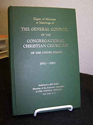 Digest of Meetings of the General Council of the Congregational Christian Churches of the United ...