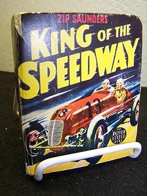 Zip Saunders King of the Speedway.: Loomis, Rex.