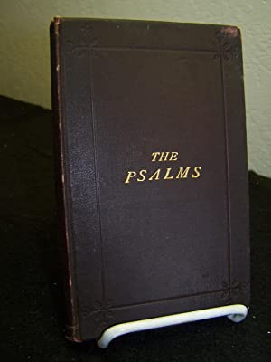 The Book of Psalms Translated out of the original Hebrew; and with the Former Translations ...