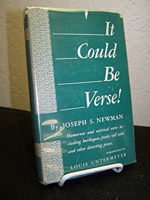 It Could Be Verse! Humorous and Satirical Verse Including Burlesques, Poetic Tall Tales and Other ...