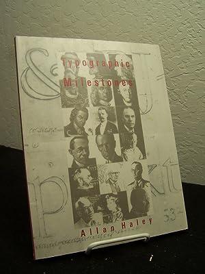 Typographic Milestones.: Haley, Allan.