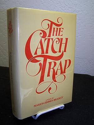 The Catch Trap.: Bradley, Marion Zimmer.
