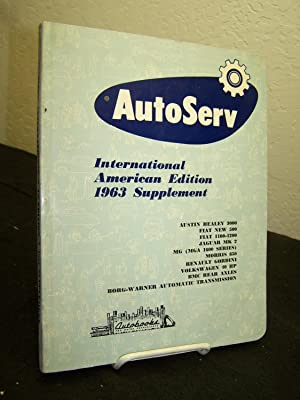 Autoserv International Service Manual 1961, American Edition; with 1963 American Edition Supplement...