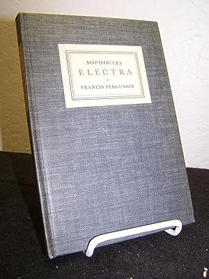 Sophocles Electra.: Fergusson, Francis.