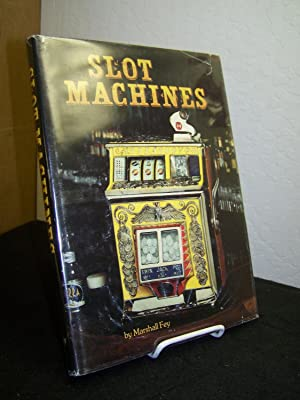 Slot Machines.: Fey, Marshall.