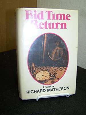 Bid Time Return.: Matheson, Richard.