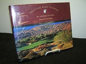 Selected Golf Courses: Photos and Essays Vol. 1.: Hurdzan, Michael.