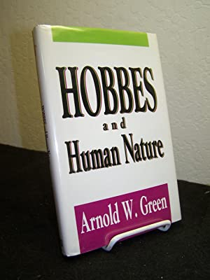 Hobbes and Human Nature.: Green, Arnold W.