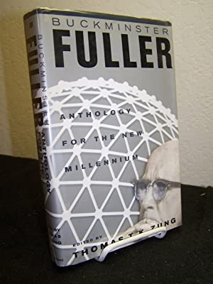 Buckminster Fuller: Anthology for the New Millenium.: Zung, Thomas T., editor.