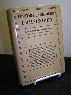 History of Modern Philosophy.: Dresser, Horatio W.