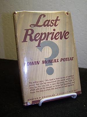 Last Reprieve.: Poteat, Edwin McNeill.