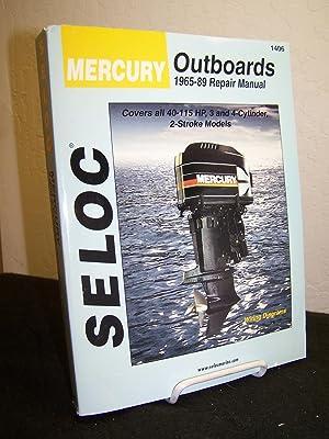 Seloc Mercury Outboards 1965-89 Repair Manual: 40-115: Maher, Kevin M.G.,
