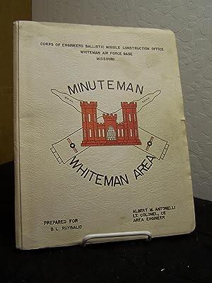 Minuteman Whiteman Area, Anniversary Issue.: Antonelli, Albert. M.