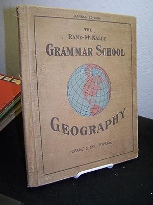 Grammar School Geography.: Rand-McNally.