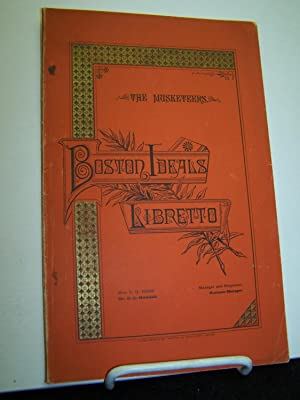 The Musketeers; Boston Ideals Libretto.: Ober, Miss E. H. (manager).