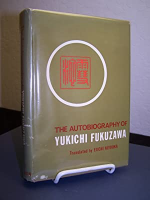 The Autobiography of Yukichi Fukuzawa.: Fukuzawa, Yukichi.