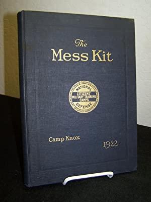 The Mess Kit (Food for Thought); Fifth Corps Area, Camp Knox, Kentucky. 1922.: Anonymous.