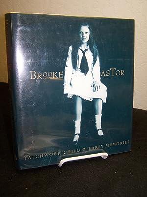 Brook Astor: Patchwork Child & Early Memories.: Astor, Brooke.