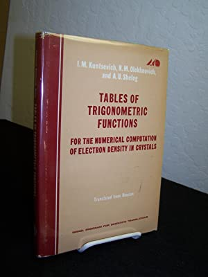 Tables of Trigonometric Functions for the Numerical Computation of Electron Density in Crystals.: ...