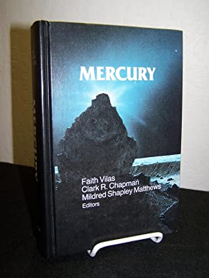 Mercury.: Vilas, Faith, Clark R. Chapman and Mildred Shapely Matthews (editors).