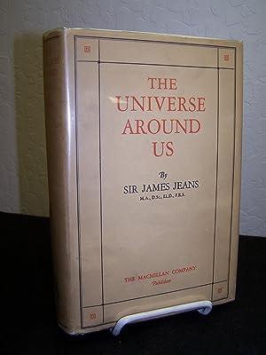 Universe Around Us.: Jeans, Sir James.