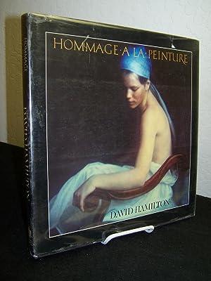 Hommage A la Peinture.: Hamilton, Daivd.