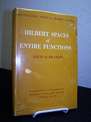 Hilbert Spaces of Entire Functions; A Modern Theory of Eigengunction Expansions Based on the ...