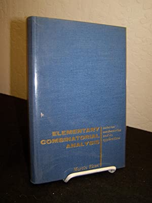 Elementary Combinatiorial Analysis; Notes on Mathematics and Its Applications.: Eisen, Martin.