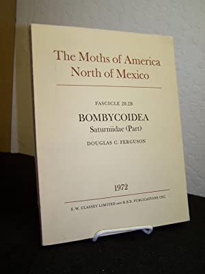 The Moths of America North of Mexico: Fascicle 20.2B Bombycoidea Saturniidae (Part).: Ferguson, ...