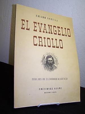 El Evangelio Criollo.: Anzi, Amado.