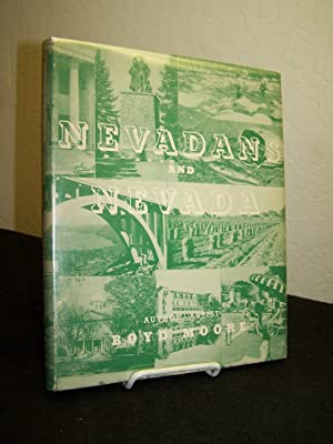 Nevadans and Nevada.: Moore, Boyd.