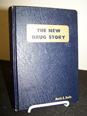 The New Drug Story: A Factological History of America?s $10,000,000,000 Drug Cartel.: Bealle, ...