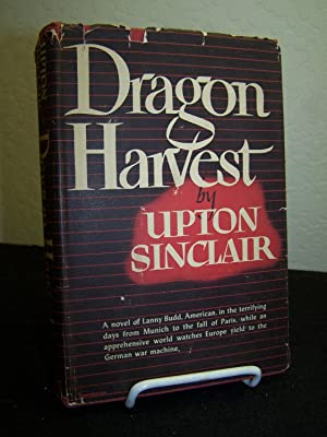 Dragon Harvest.: Sinclair, Upton.