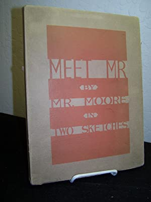 Meet Mr. in Two Sketches.: Moore, Boyd.