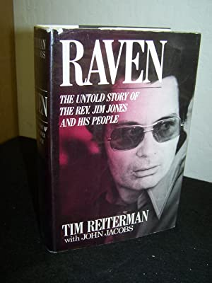 Raven: The Untold Story of the Rev. Jim Jones and His People.