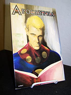 Apocrypha: Stories that Never Were, Tales that Never Could Be.