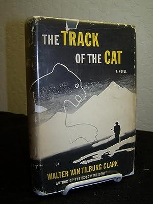 The Track of the Cat.: Clark, Walter Van Tilburg.