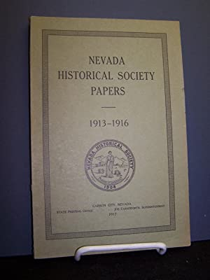 Nevada Historical Society Papers 1913-1916.: Various authors.