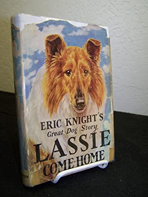 Lassie Come-Home.: Knight, Eric.
