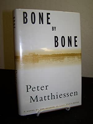 Bone by Bone.: Matthiessen, Peter.