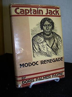 Captain Jack: Modoc Renegade.: Payne, Doris Palmer.