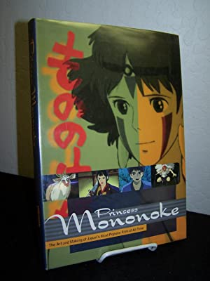 Princess Monononke: The Art and Making of Japan?s Most Popular Film of All Time.: Schilling, Mark (...